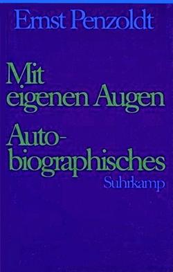 Ernst-Penzoldt-Ges6-eignen-Augen-Autobiographisches250