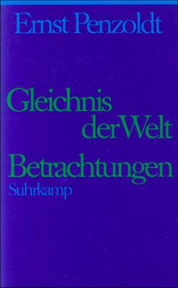 Ernst-Penzoldt-Ges7-GleichnisWelt-Betrachtungen250